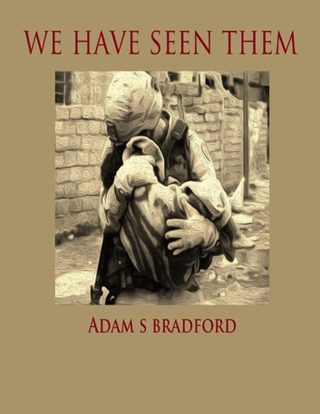 We Have Seen Them ebook by Adam Bradford