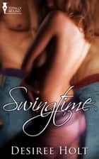 Swingtime ebook by Desiree Holt