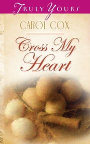 Cross My Heart ebook by Carol Cox