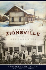 Remembering Zionsville ebook by Joan Praed Lyons