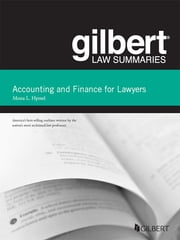Gilbert Law Summaries on Accounting and Finance for Lawyers, 2d ebook by Mona Hymel