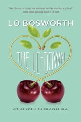 The Lo-Down ebook by Lo Bosworth