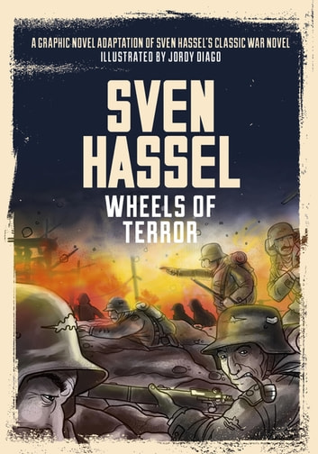 Wheels of Terror - The Graphic Novel ebook by Sven Hassel,Jordy Diago