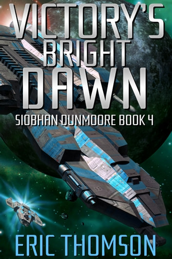 Victory's Bright Dawn ebook by Eric Thomson