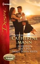 Acquired: The CEO's Small-Town Bride ebook by Catherine Mann
