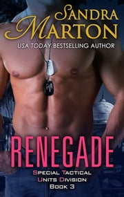 Renegade - Special Tactical Units Division (STUD) Book 3 ebook by Sandra Marton