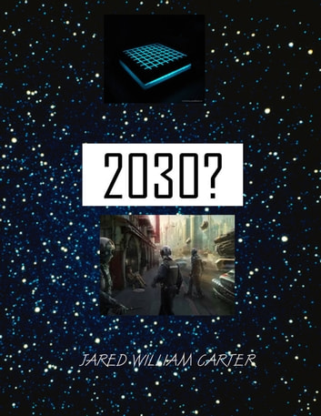 2030 ebook by Jared William Carter