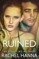 Ruined ebook by Rachel Hanna