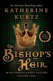The Bishop's Heir ebook by Katherine Kurtz