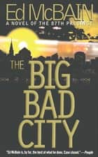 The Big Bad City ebook by Ed McBain