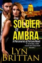 The Soldier of Ambra ebook by Lyn Brittan