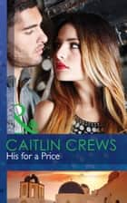 His for a Price (Mills & Boon Modern) (Vows of Convenience, Book 1) ebook by Caitlin Crews