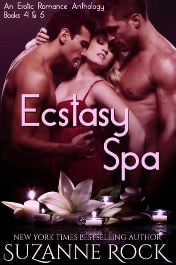 Ecstasy Spa: Volume II ebook by Suzanne Rock