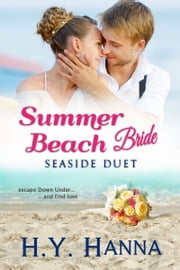 Summer Beach Bride: Seaside Duet ebook by H.Y. Hanna