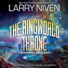 The Ringworld Throne audiobook by Larry Niven