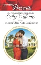 The Italian's One-Night Consequence eBook by Cathy Williams