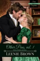 Other Pens, Volume 1 - Henry, Charles, and Mary ebook by Leenie Brown