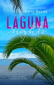 Laguna Sights ebook by Kaira Rouda