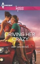 Driving Her Crazy ebook by Amy Andrews