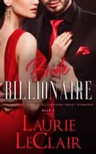 Bride Billionaire - The Cormac Family: Billionaire Sweet Romance, Book 4 ebook by Laurie LeClair