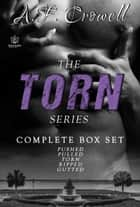 The Torn Series ebook by A.F. Crowell