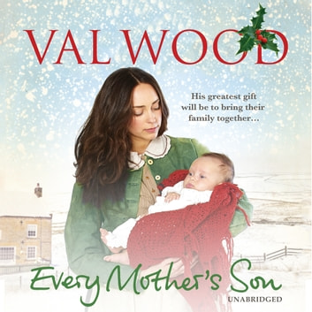 Every Mother's Son audiobook by Val Wood