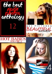The Best Nude Photos Anthology 12 - 3 books in one ebook by Lisa Barnes,Kate Halliday,Mandy Rickards