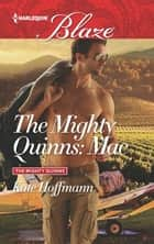 The Mighty Quinns: Mac ekitaplar by Kate Hoffmann