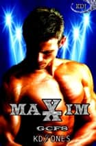 Maxim ebook by KD Jones