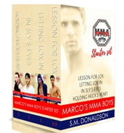 Marco's MMA Boys Starter Set - Marco's MMA Boys ebook by SM Donaldson