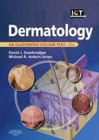 Dermatology ebook by David Gawkrodger,Michael R Ardern-Jones
