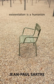 Existentialism Is a Humanism ebook by Jean-Paul Sartre, Carol Macomber, Annie Cohen-Solal