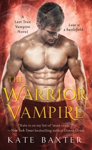 The Warrior Vampire ebook by Kate Baxter