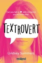 Textrovert ebook by Lindsey Summers