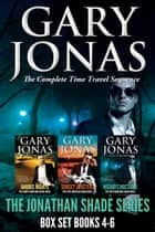 The Jonathan Shade Series: Books 4-6 - Anubis Nights, Sunset Specters, Wizard's Nocturne ebook by Gary Jonas
