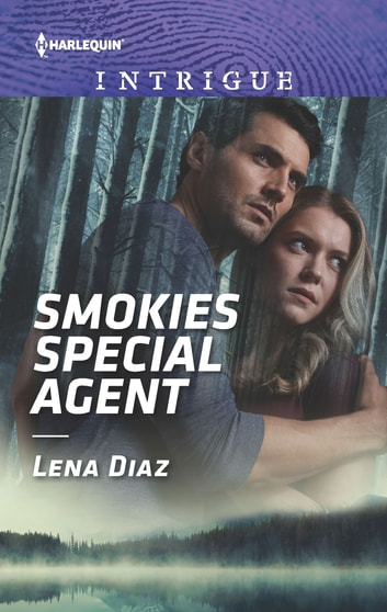 Smokies Special Agent - A Thrilling FBI Romance ebook by Lena Diaz