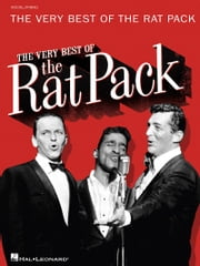 The Very Best of the Rat Pack (Songbook) ebook by Dean Martin, Frank Sinatra, Sammy Davis,...