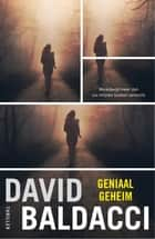 Geniaal geheim ebook by David Baldacci, Rogier van Kappel