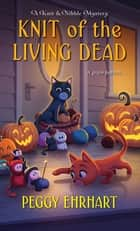 Knit of the Living Dead ebook by