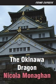 Okinawa Dragon ebook by Nicola Monaghan