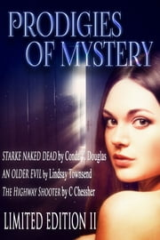 Prodigies of Mystery - Limited Edition II ebook by Conda V. Douglas, Lindsay Townsend, C. Chessher