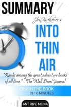 Jon Krakauer's Into Thin Air: A Personal Account of the Mt. Everest Disaster Summary ebook by Ant Hive Media