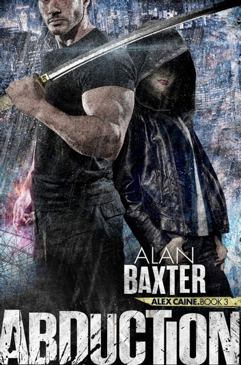 Abduction ebook by Alan Baxter