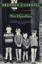 The Chisellers ebook by Brendan O'Carroll