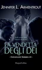 La vendetta degli dei ebook by Jennifer L. Armentrout