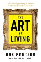 The Art of Living ebook by Bob Proctor