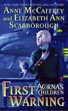 First Warning ebook by Anne McCaffrey,Elizabeth A. Scarborough