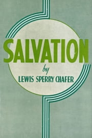 Salvation ebook by Lewis Sperry Chafer
