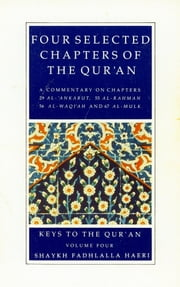 Commentaries on Four Selected Chapters of the Qur'an ebook by Shaykh Fadhlalla Haeri