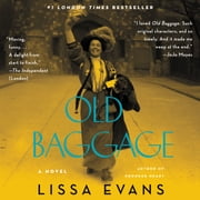 Old Baggage - A Novel audiobook by Lissa Evans